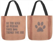 Be the Kind of Person Your Dog Thinks You Are Tote